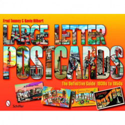Large Letter Postcards: The Definitive Guide, 1930s-1950s