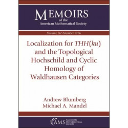 Localization for $THH(ku)$ and the Topological Hochschild and Cyclic Homology of Waldhausen Categories