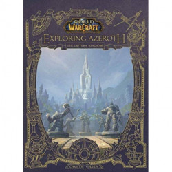 World of Warcraft: Exploring Azeroth - The Eastern Kingdoms: Exploring Azeroth - The Eastern Kingdoms