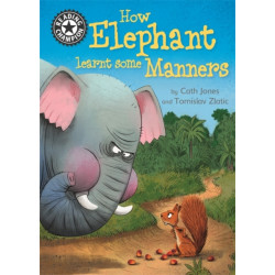 Reading Champion: How Elephant Learnt Some Manners: Independent Reading 12