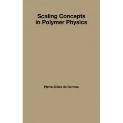Scaling Concepts in Polymer Physics