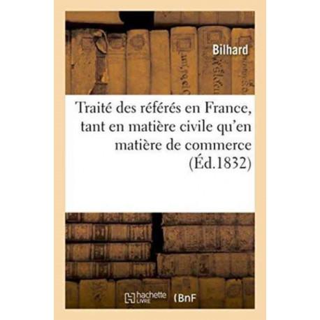 Traite des referes en France, tant en matiere civile qu'en matiere de commerce