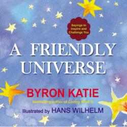 Friendly Universe: Sayings to Inspire and Challenge You