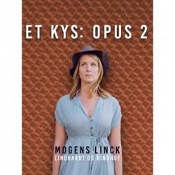 Et kys: Opus 2
