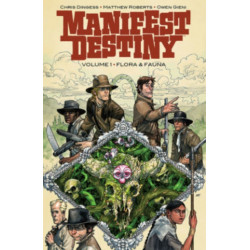 Manifest Destiny Volume 1: Flora & Fauna