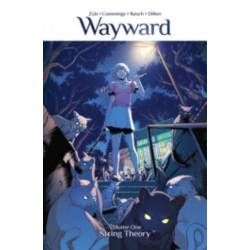 Wayward Volume 1: String Theory