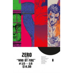 Zero Volume 4: Who By Fire