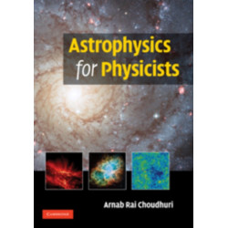 Astrophysics for Physicists