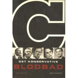 Det konservative blodbad