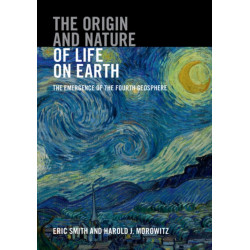 The Origin and Nature of Life on Earth: The Emergence of the Fourth Geosphere