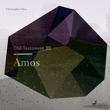 The Old Testament 30 - Amos