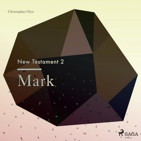 The New Testament 2 - Mark