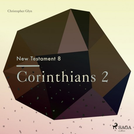 The New Testament 8 - Corinthians 2