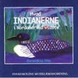 Hvad indianerne i Nordamerika vidste