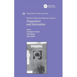 Resilience Engineering Perspectives, Volume 2: Preparation and Restoration