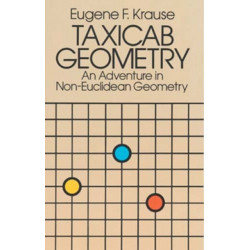 Taxicab Geometry: Adventure in Non-Euclidean Geometry