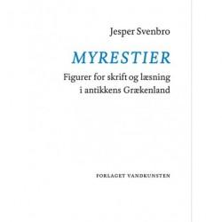Myrestier: Figurer for skrift og læsning i antikkens Grækenland