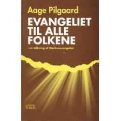 Evangeliet til alle folkene: en tolkning af Markusevangeliet