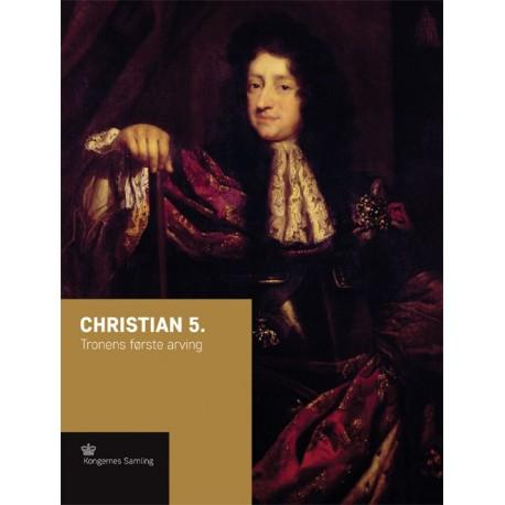 Christian 5.: Tronens første arving
