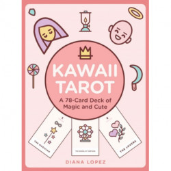 Kawaii Tarot: A 78-Card Deck of Magic and Cute