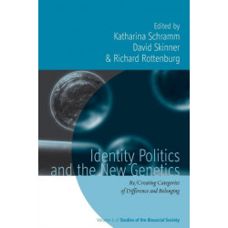 Identity Politics and the New Genetics: Re/Creating Categories of Difference and Belonging
