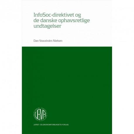 InfoSoc-direktivet og de danske ophavsretlige undtagelser