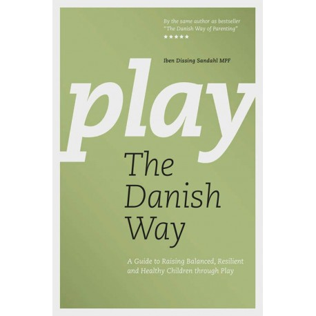 Play the Danish Way: The Benefits of Free Play