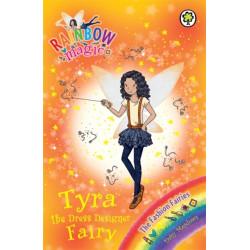 Rainbow Magic: Tyra the Dress Designer Fairy: The Fashion Fairies Book 3