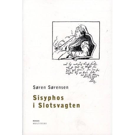Sisyphos i Slotsvagten: roman