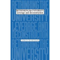 Rethinking the University: Leverage and Deconstruction