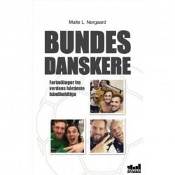 Bundesdanskere: fortællinger fra verdens hårdeste håndboldliga
