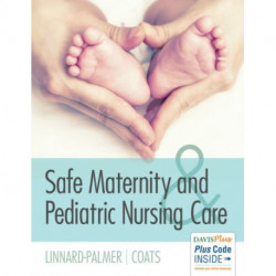 Safe Maternity & Pediatric Nursing Care