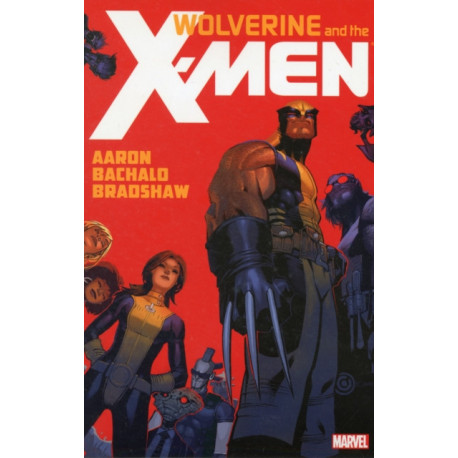 Wolverine & The X-men By Jason Aaron - Vol. 1