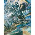 Hans Lynge - Kalaaleq kulturrikkut aqqutissiuisoq: en grønlandsk kulturpioner