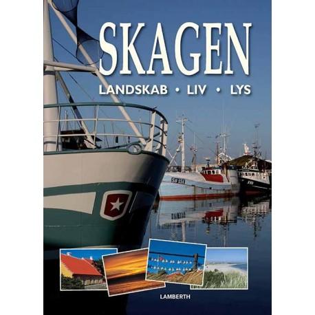 Skagen - Landskab, liv, lys