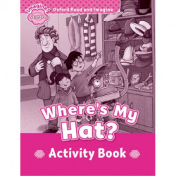 Oxford Read and Imagine: Starter:: Where's My Hat? activity book
