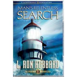 Man's Relentless Search