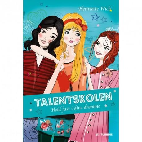 Talentskolen - Hold fast i dine drømme