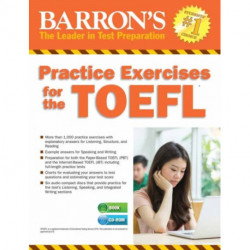 Practice Exercises for the TOEFL with MP3 CD