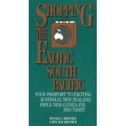 Shopping the Exotic South Pacific: Your Passport to Exciting Australia, New Zealand, Papua......