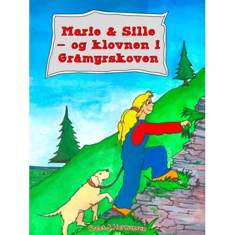 Marie & Sille - og Klovnen i Gråmyrskoven: Højtlæsningsudgave