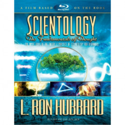 Scientology: The Fundamentals of Thought: Theory and Practice of Scientology for Beginners