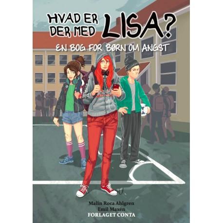 Hvad er der med Lisa?: En bog for børn om angst