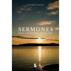Sermones para un Mundo en Ocaso