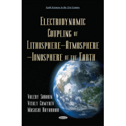 Electrodynamic Coupling of Lithosphere  Atmosphere  Ionosphere of the Earth