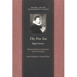 Free Sea: with William Welwod's Critique & Grotius's Reply