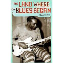 The Land Where Blues Began