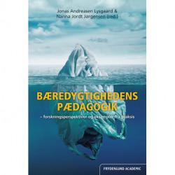Bæredygtighedens pædagogik: Forskningsperspektiver og eksempler fra praksis