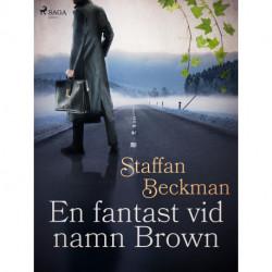 En fantast vid namn Brown