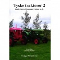 Tyske traktorer - Fendt, Deutz, Hanomag, Unimog m.fl. (Bind 2)